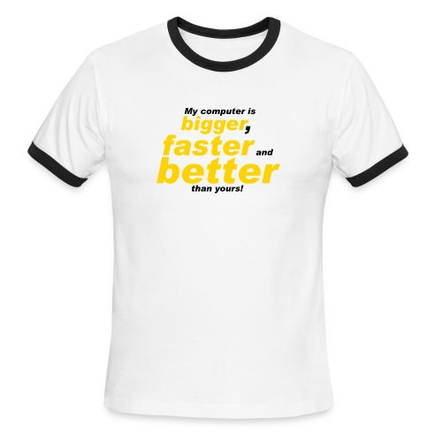 My computer... - Men's Ringer T-Shirt