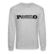 Long Sleeve Shirts ~ Crewneck Sweatshirt ~ Palmetto Battalion Sweatshirt