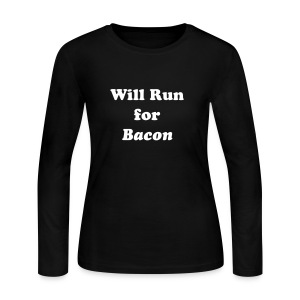 Will Run For Bacon - Women's Long Sleeve Jersey T-Shirt