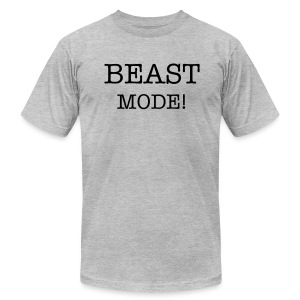 BEAST MODE! - Men's T-Shirt by American Apparel