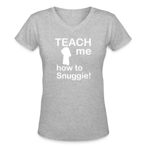 Teach me how to Snuggie! Ladies V-Neck - Women's V-Neck T-Shirt