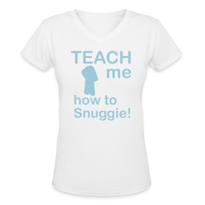 Teach me how to Snuggie! Women's V-neck - Women's V-Neck T-Shirt