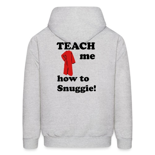 Teach me how to snuggie Men's Hoodie - Men's Hoodie