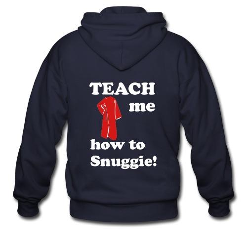 Teach me how to Snuggie! Men's Hoodie - Men's Zip Hoodie
