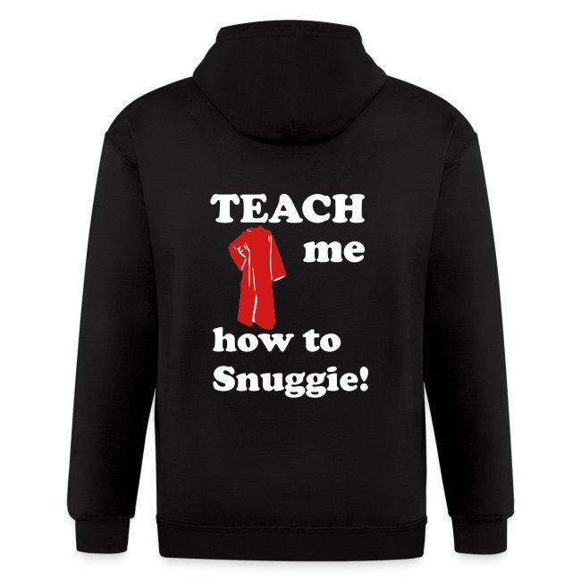 Teach me how to Snuggie! Men's Hoodie