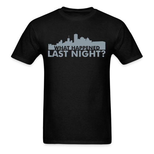 What happened last night? Men's tee - Men's T-Shirt