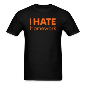 I HATE Homework! Men's Tee - Men's T-Shirt