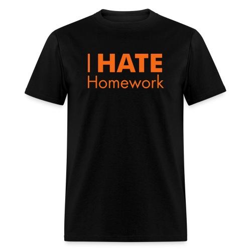 I HATE Homework! Men's Tee - Men's T-Shirt