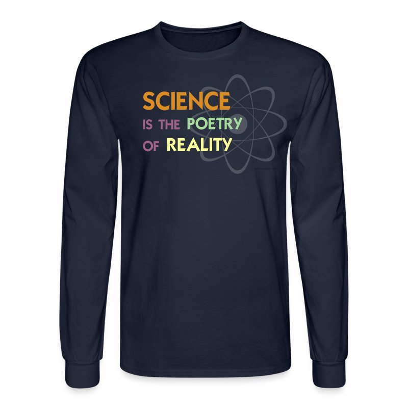 Science is the Poetry of Reality - Men's Long Sleeve T-Shirt
