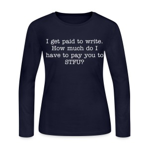Paid to write - ladies LS jersey, wht txt - Women's Long Sleeve Jersey T-Shirt