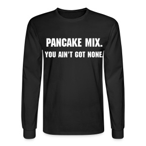 Pancake Mix - Men's Long Sleeve T-Shirt