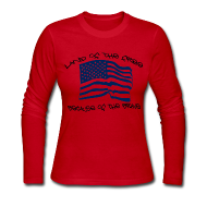Long Sleeve Shirts ~ Women's Long Sleeve Jersey T-Shirt ~ Home of the Free
