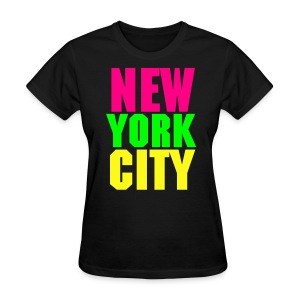 NEW YOR CITY Neon Colors T-Shirt - Women's - Women's T-Shirt