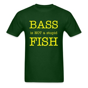 BASS NOT FISH - Men's T-Shirt