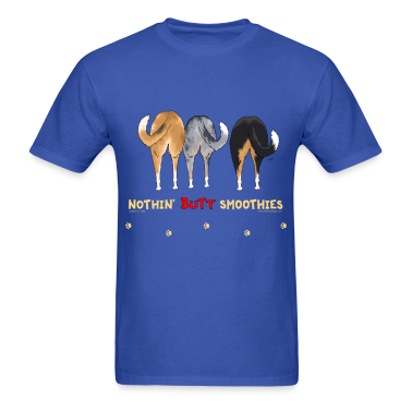 Nothin' Butt Smoothies T-shirt