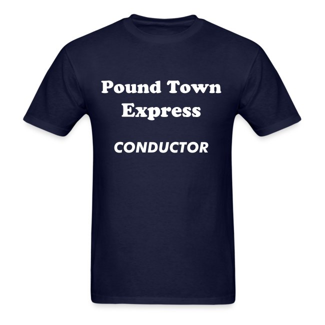 Pound Town Express Conductor