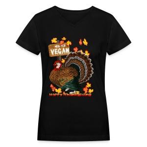 Go Vegan!! Thanksgiving - Women's V-Neck T-Shirt