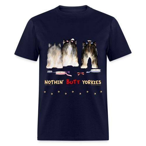 Nothin' Butt Yorkies T-shirt - Men's T-Shirt