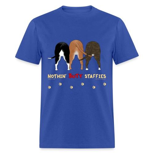 Nothin' Butt Staffies T-shirt - Men's T-Shirt