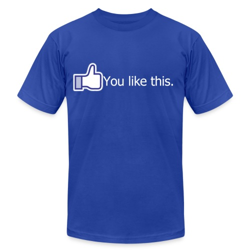 You like this - Men's Fine Jersey T-Shirt