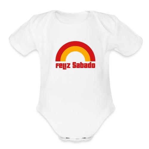 Feliz Sabado 2 Color B Baby    - Organic Short Sleeve Baby Bodysuit