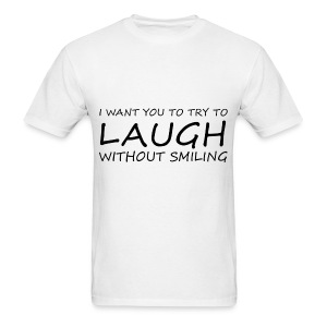 LAUGH WITHOUT SMILING BLACK (MEN'S) - Men's T-Shirt