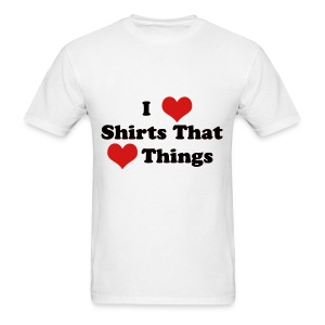 I Heart Shirts That Heart Things (Men) - Men's T-Shirt