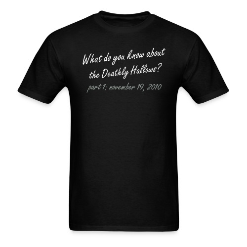 What do you know about the Deathly Hallows Tshirt - Men's T-Shirt