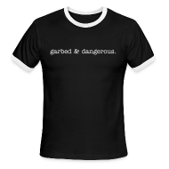 T-Shirts ~ Men's Ringer T-Shirt ~ 'garbed & dangerous' -- men's ringer tee in black