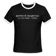 T-Shirts ~ Men's Ringer T-Shirt ~ not garbed & dangerous -- men's ringer tee in black