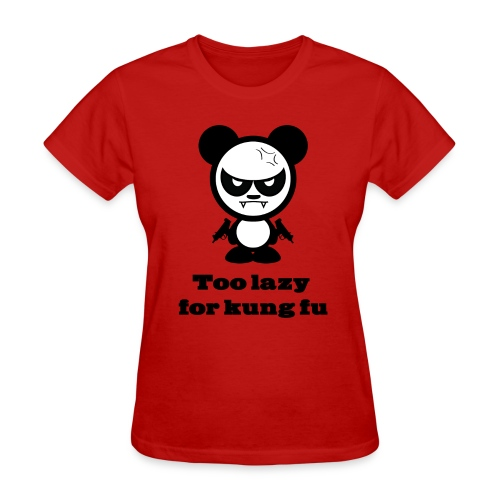 Too Lazy For Kung Fu Red Girl - Women's T-Shirt