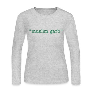 muslim garb -- long sleeve women's tee, green on gray - Women's Long Sleeve Jersey T-Shirt