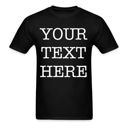 Custom Shirt - Men's T-Shirt