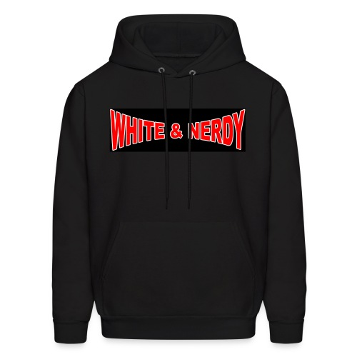 White And Nerdy hoodie! (Note: Hoodie does not have black rectangle around letters, just the letters on black fabric) - Men's Hoodie