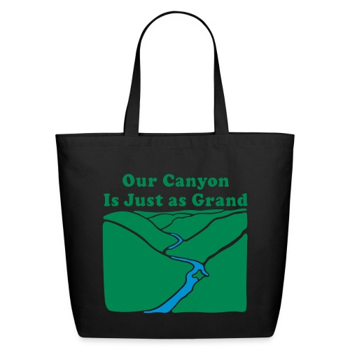 Our Canyon is Just as Grand - Eco-Friendly Cotton Tote