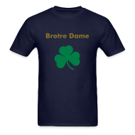 T-Shirts ~ Men's T-Shirt ~ Brotre Dame