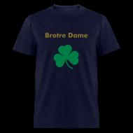 T-Shirts ~ Men's T-Shirt ~ Brotre Dame