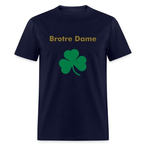 Brotre Dame - Men's T-Shirt