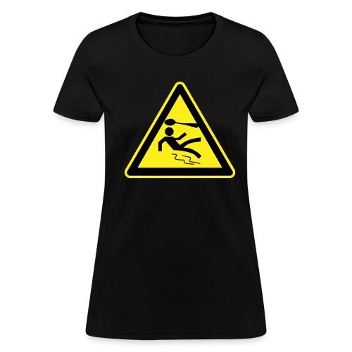Warning Sign - Women's - Women's T-Shirt