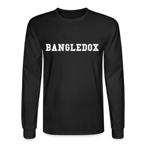 Long Sleeve Bangledox T-shirt - Men's Long Sleeve T-Shirt