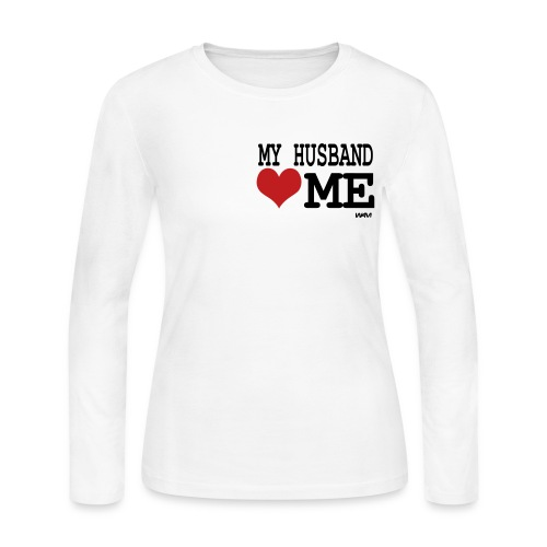 My Husband [Heart] Me  - Women's Long Sleeve Jersey T-Shirt