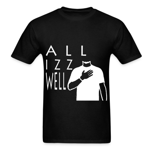 ALL IZZ WELL WHITE (MEN'S) - Men's T-Shirt