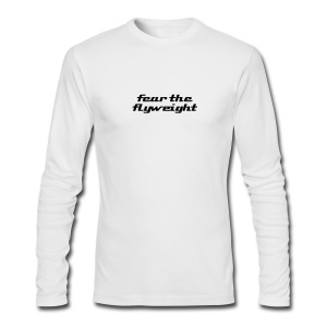 Fear the Flyweight / Simplify: American Apparel long sleeve t-shirt- White w/ Black - Men's Long Sleeve T-Shirt by Next Level