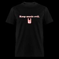 T-Shirts ~ Men's T-Shirt ~ Keep Music Evil T-Shirt