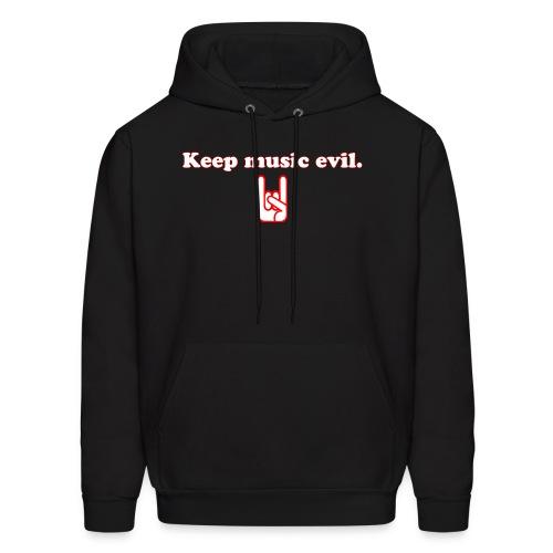 Keep Music Evil Hoodie - Men's Hoodie