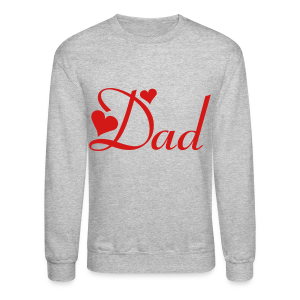 Dad - Crewneck Sweatshirt