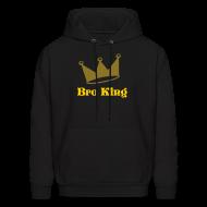 Hoodies ~ Men's Hoodie ~ Bro King Sweatshirt