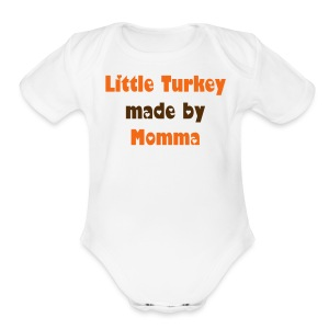 Little Turkey made by Momma - Short Sleeve Baby Bodysuit