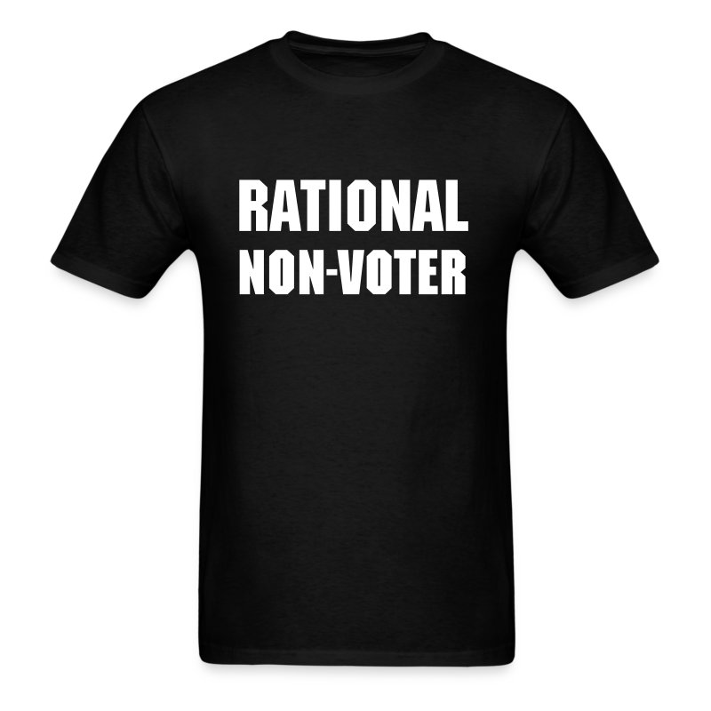Rational Non-Voter - Men's T-Shirt