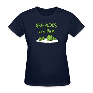GRE-NADES and HAM - Women's T-Shirt